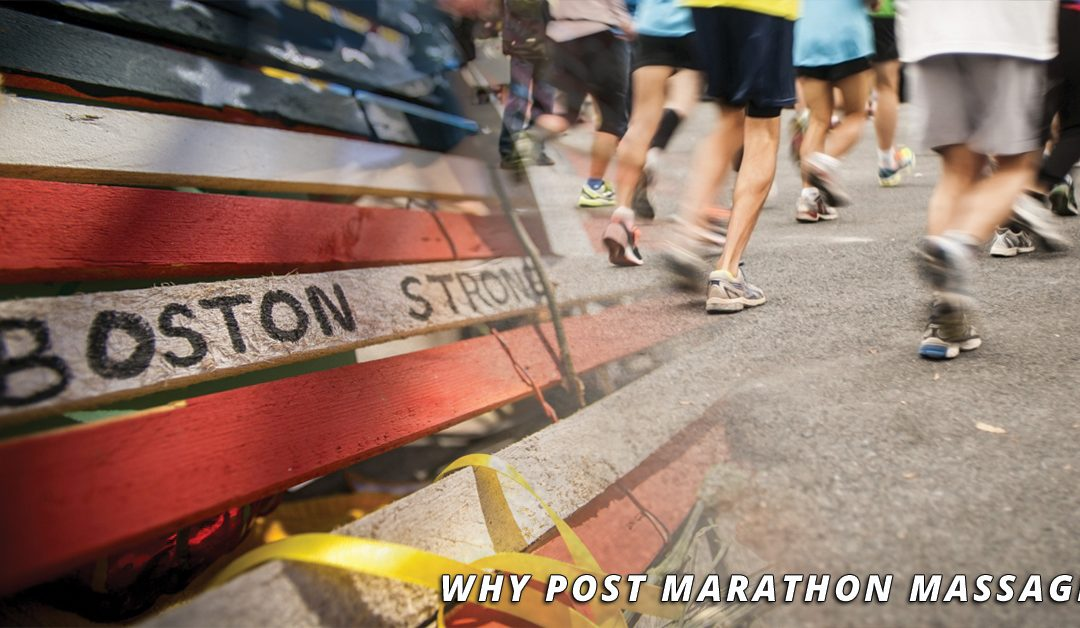 SHOULD YOU SCHEDULE A MASSAGE AFTER THE BOSTON MARATHON?